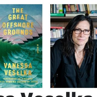 Vanessa Veselka talks about The Great Offshore Grounds