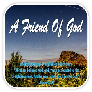 WALKING WITH GOD Series (A Friend of God)