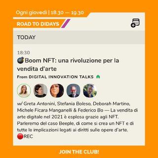 Road to Didays - Boom NFT: una rivoluzione per la vendita d'arte.