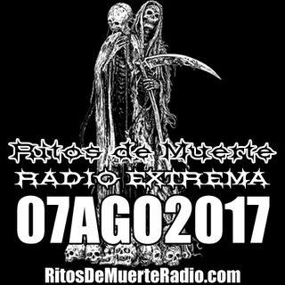 Ritos De Muerte Radio Show 07AGO2017
