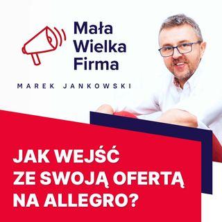 270: Sprzedaż na Allegro – jak zacząć? Paweł Mielczarek