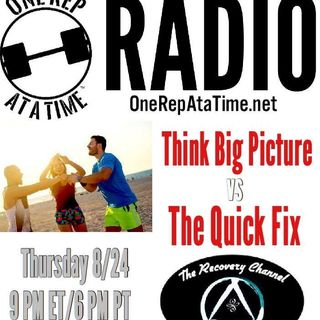 Episode 15 - Think Big Picture vs. The Quick Fix