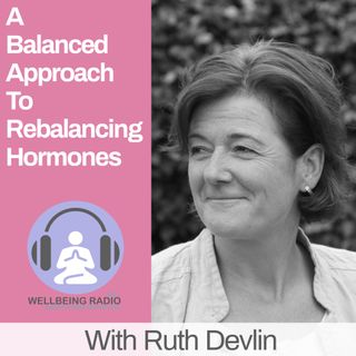 Balanced Approach To Rebalancing Hormones Ep 3