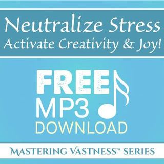 30 sec Neutralize Stress™ Activate Creativity & Joy