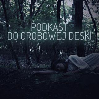 Podkast do grobowej deski #1 - Mydło z ludzi