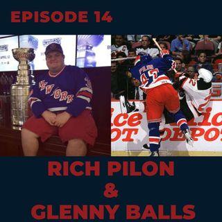 Ep. 14- Rich Pilon & Glenny Balls
