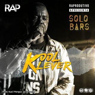 RAPRODUTIVO KOOL KLEVER – SOLO BARS (PROD. ILUS3 MORGSZ & FAROESTE) BAIXAR AGORA MP3