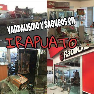 Vandalismo Y Saqueos En Irapuato....