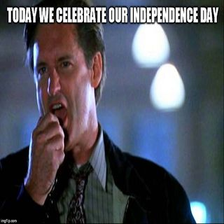 This is our Independence Day