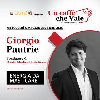 Giorgio Pautrie: Energia da masticare