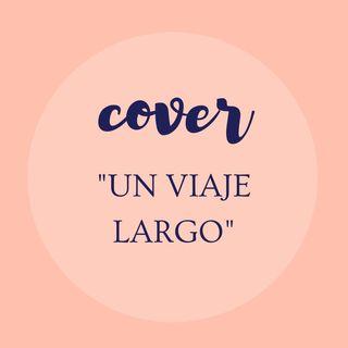Un Viaje Largo -Cover - Marcela Gandara