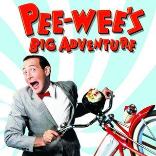 EP 2-Martha's Movie Monday- Pee-wee's Big Adventure