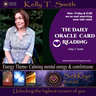 Daily Oracle Card Reading- Calming mental energy & moving past your comfort zone