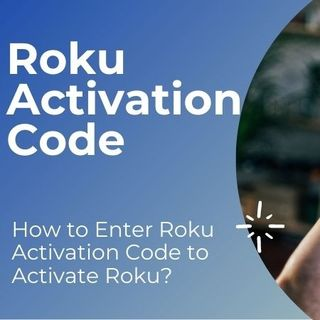 How to Enter Roku Activation Code to Activate Roku?
