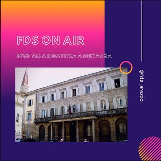 FDS ON AIR - Stop alla didattica a distanza