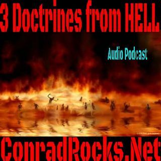 Three Doctrines from Hell