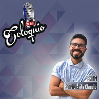 Episodio 117 Ronald Ávila Claudio