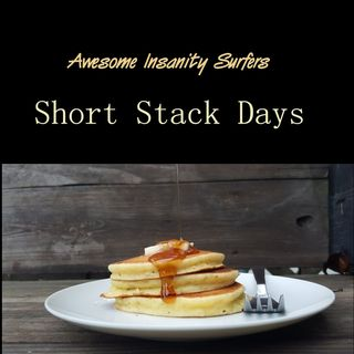 Short Stack Days
