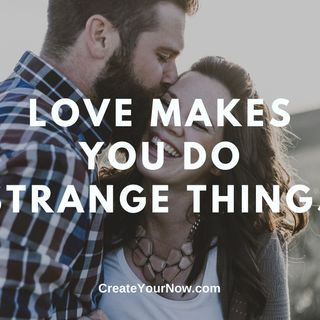 1890 Love Makes You Do Strange Things