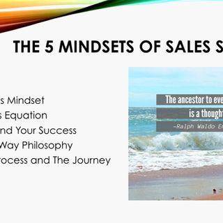 The 5 Mindsets Of Sales Success:  Keynote Talk