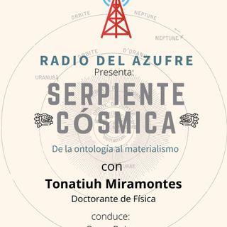 Serpiente Cósmica con Tonatiuh Miramontes