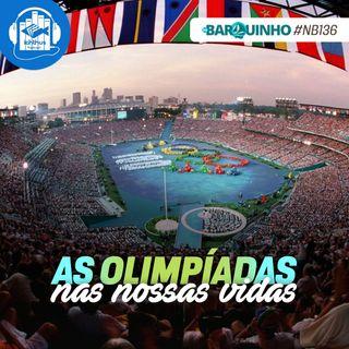 As olimpíadas nas nossas vidas   No Barquinho