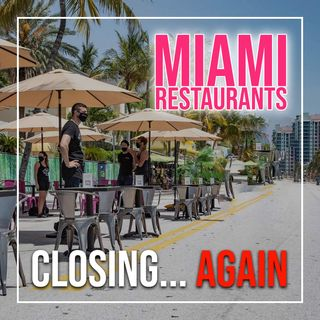 Miami Restaurants Closing Again! Can This Impact Other Cities?