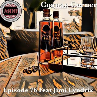 Episode 76 Feat Jimi Lyndrix : 🥃👕  Stampd & Certified 🖤⚜️