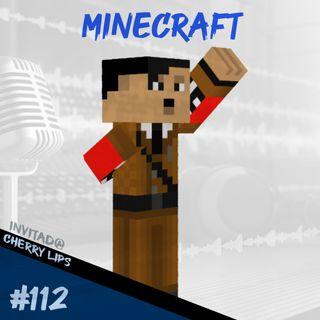 Episodio 112 - Minecraft