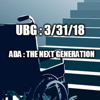 The Unpleasant Blind Guy : 3/31/18 - ADA:TNG  Part 1