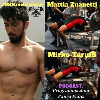 EP 5 - Come allenare la Panca Piana | con Mattia Zuanetti e Mirko Taruffi