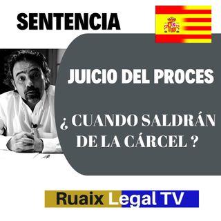 Sentencia del Proces 1-O | Cuando saldrán de la cárcel los presos catalanes ? | Abogados Barcelona
