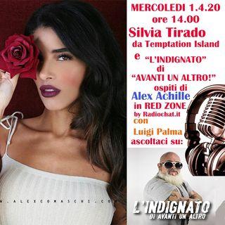 """Silvia Tirado (temptation island) e """"L'INDIGNATO"""" (Avanti un altro!) ospiti di RED ZONE"""