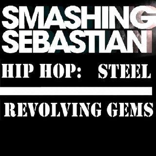 Hip Hop Steel Revolving Gems part 1