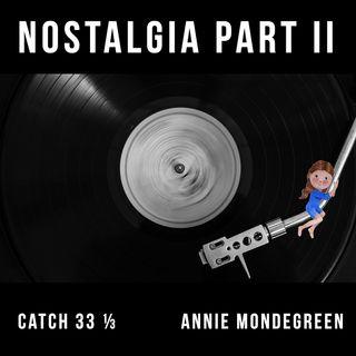 Nostalgia - Part II