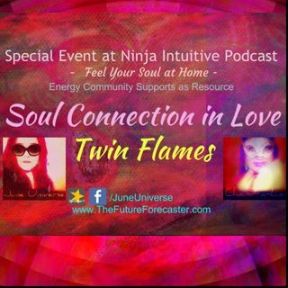 Soul Connection In Love - Twin Flames - Part 2 Join Psychic Sister's' Power Live Love Embodiment Talk!