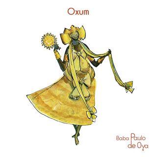 Música de OXUM por Baba Paulo de Oya