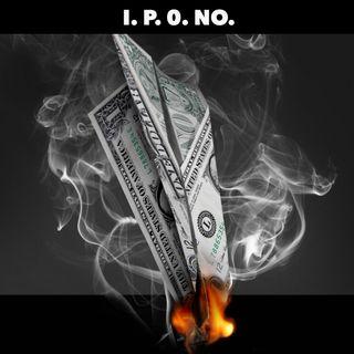 Just Say No IPO
