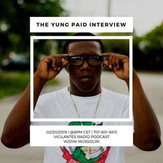 The Yung Paid Interview.