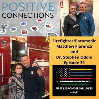 Firefighter/Paramedic Matt Fiorenza: Dr. Steven Odom: First Responder Wellness