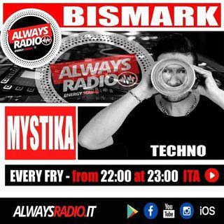Marco Bismark @ Always Radio con Mystika