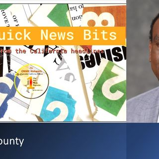 Fresno County - ONME Quick News- Bits: 9-27-21