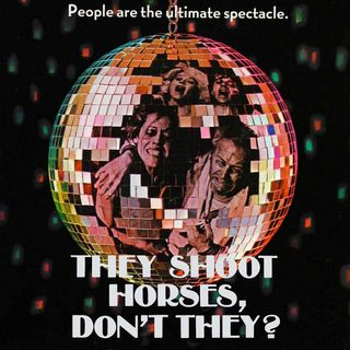 Episode 459: They Shoot Horses, Don't They? (1969)