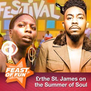 FOF #2985 - Erthe St. James on the Summer of Soul
