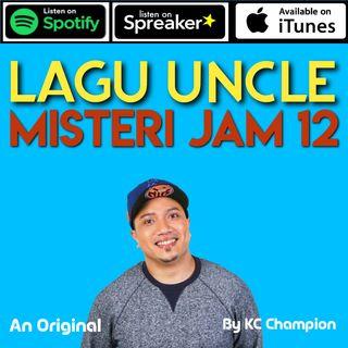 Lagu Uncle - Misteri Jam 12