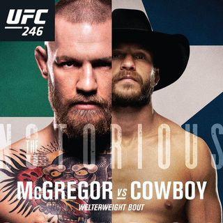 Roundtable: UFC 246 McGregor v. 'Cowboy'