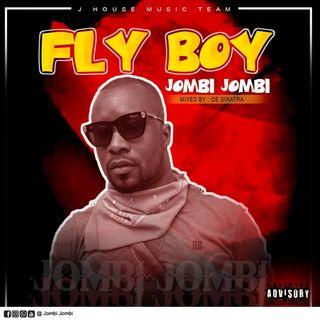 JOMBI JOMBI - Fly Boy - (Mixed by Sinatra)