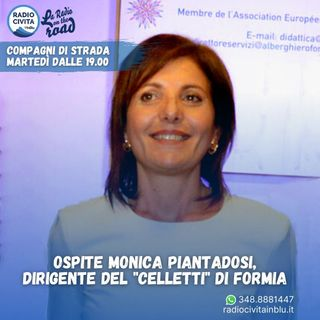 Il Celletti di Formia, Intervista a Monica Piantadosi