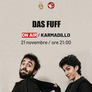 Das-fuff: duo giullaresco e cantautorato post bellico  - Karmadillo - s03e07