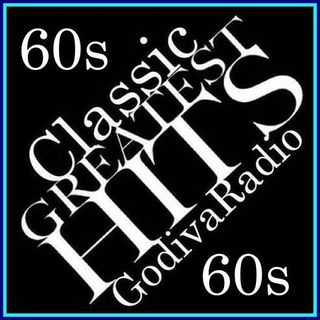 23rd September 2021 Godiva Radio playing you Classics from the 60s